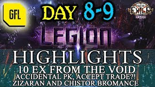 Path of Exile 3.7: LEGION DAY # 8 - 9 Highlights ZIZARAN & CHISTOR, ACCIDENTAL PK