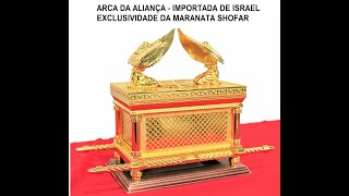 Arca da Aliança Importada de Israel!!! pela Maranata Shofar