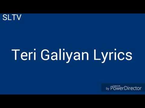 Teri Galiyan Lyrics (SIDHARTH MALHOTRA AND SHRADDA KAPOOR) | Song Lyrics TB