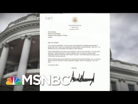 Trump Sent To Erdogan Is 'So Weird We Had To Check With WH To Make Sure It's Real | Deadline | MSNBC