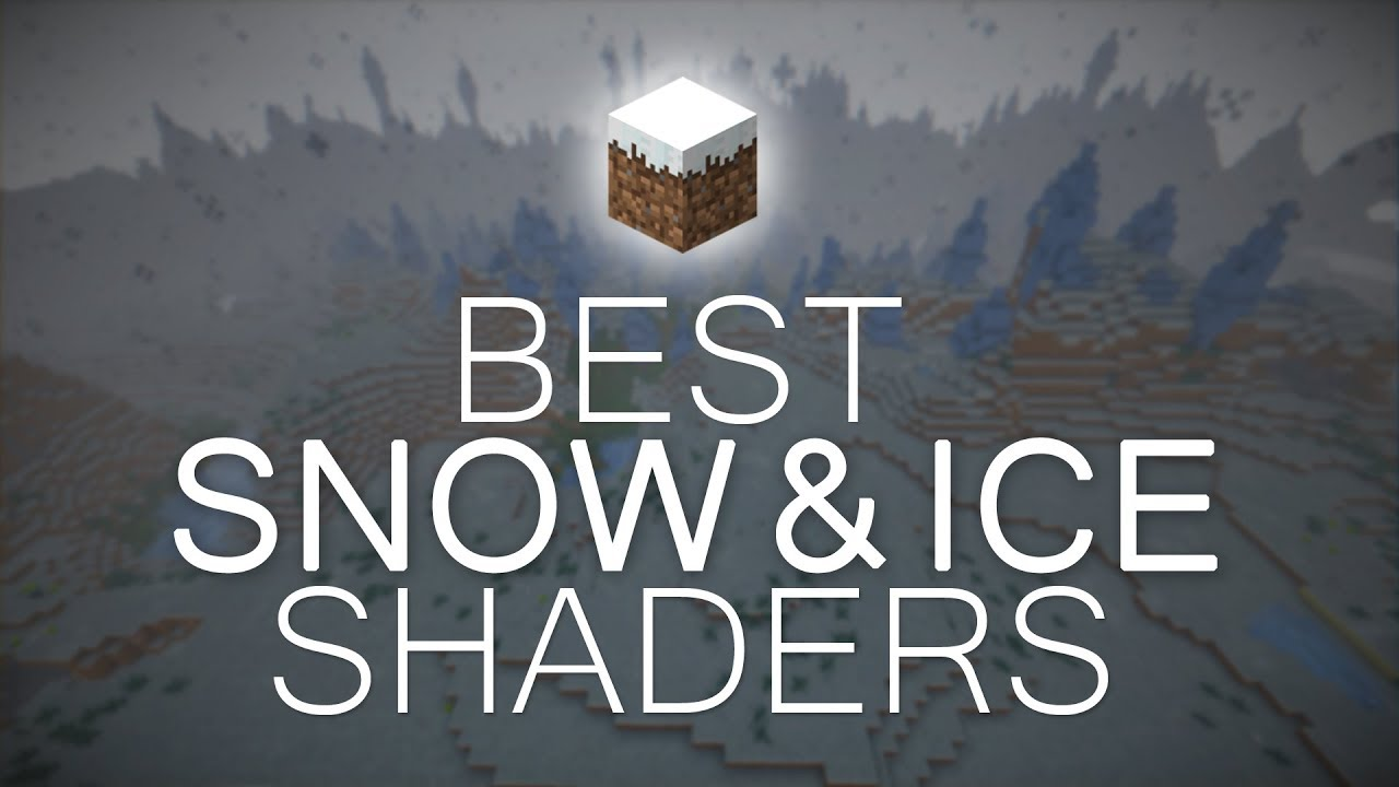 TOP 5 Minecraft Shaders For Snow & Ice!   Minecraft 1 12