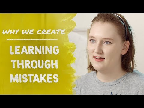 Caitlin Nolan: Learning Through Your Mistakes | Why We Create