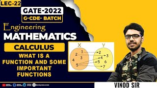 LEC 22    CALCULUS    What is a function and Some important functions    G-CDE    GATE 2022