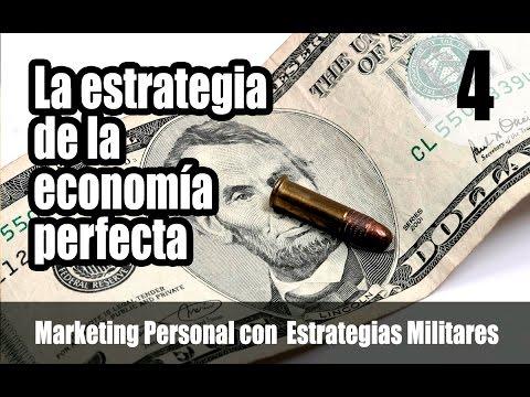 4.-la-estrategia-de-la-economía-perfecta-–-marketing-personal-con-estrategias-militares