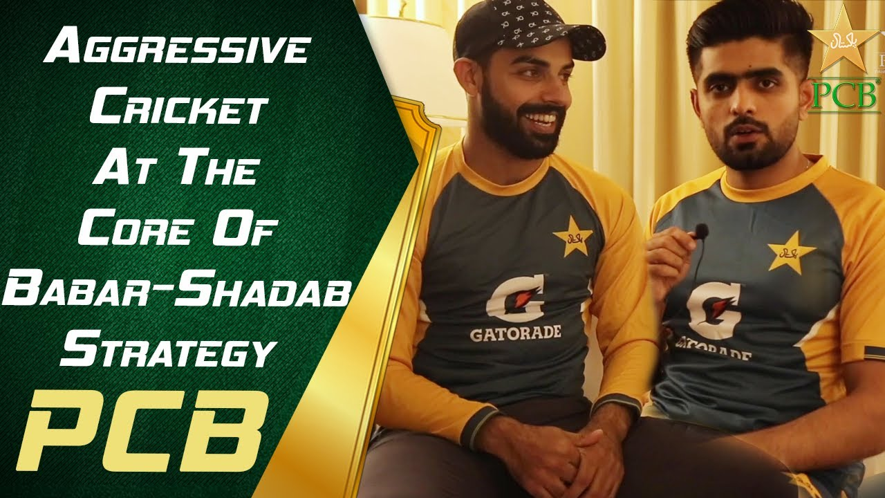 Aggressive Cricket At The Core Of Babar-Shadab Strategy | PCB