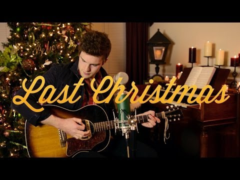 """""""Last Christmas"""" Cover By Tanner Patrick"""
