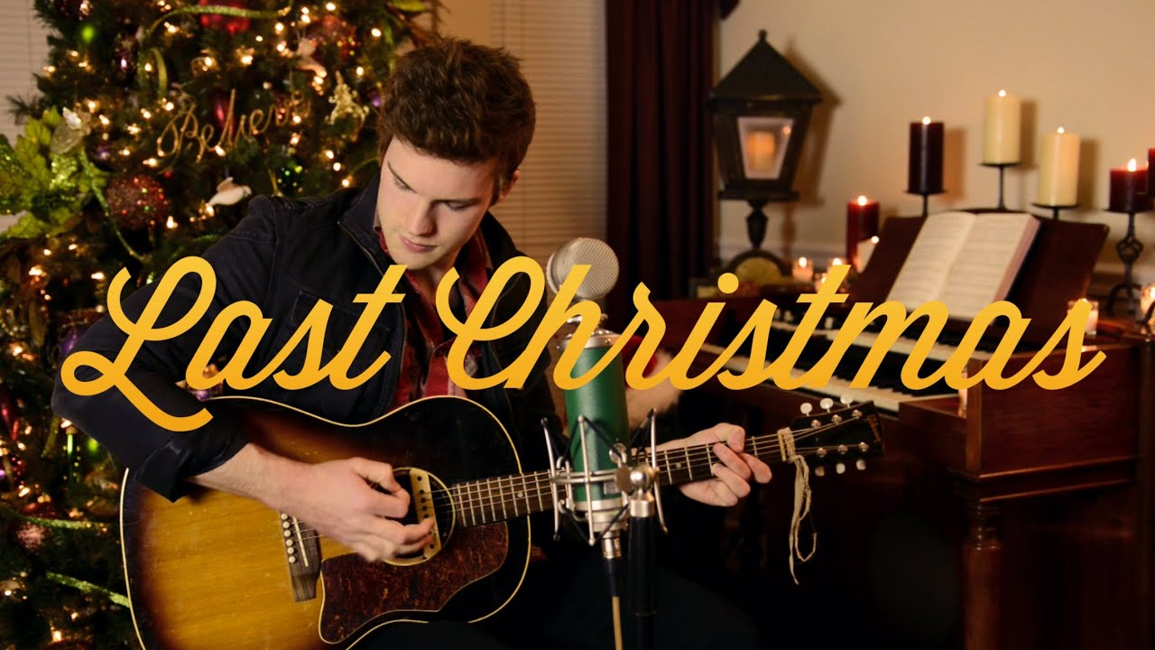 last christmas cover by tanner patrick youtube - Last Christmas Youtube
