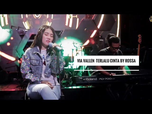 Via Vallen - Terlalu Cinta By Rossa Cover Version
