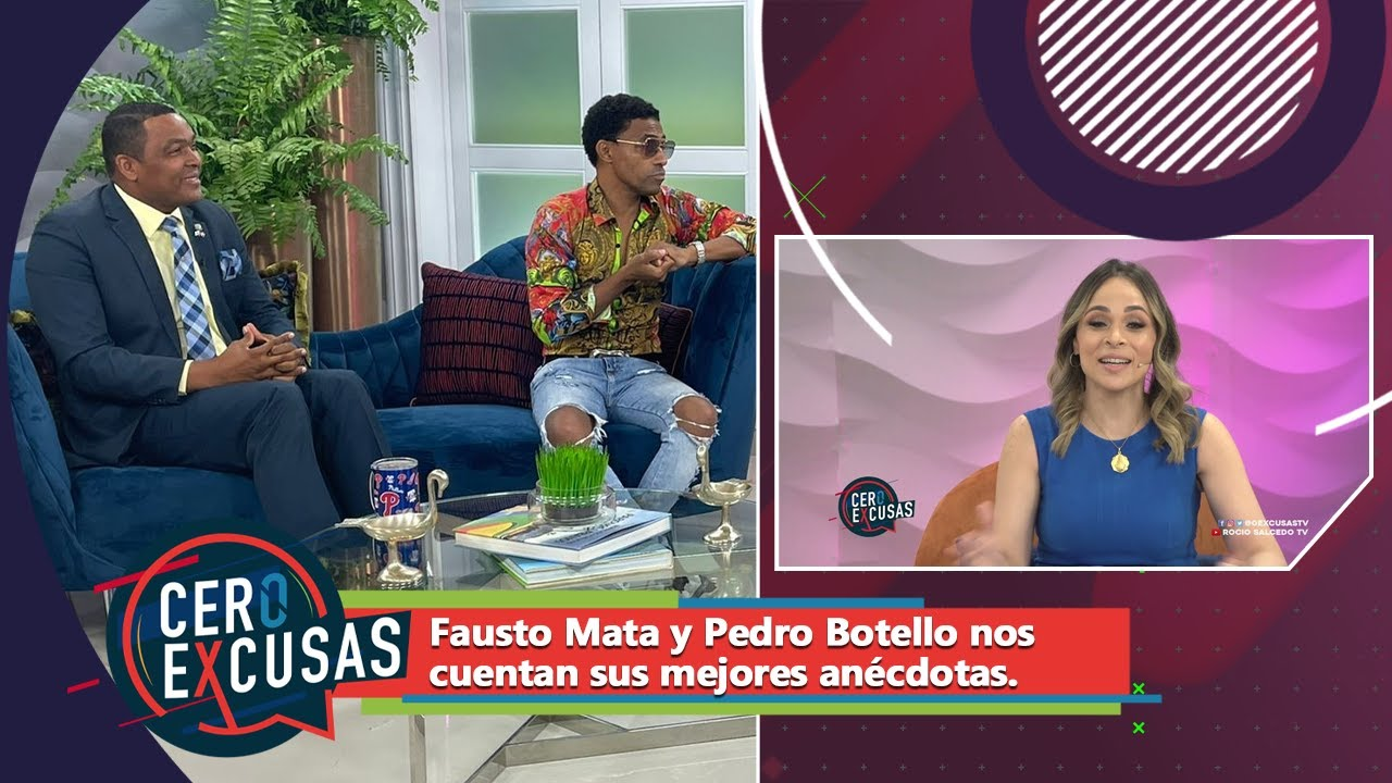 Fausto Mata y Pedro Botello noscuentan sus mejores anécdotas ► CERO EXCUSAS