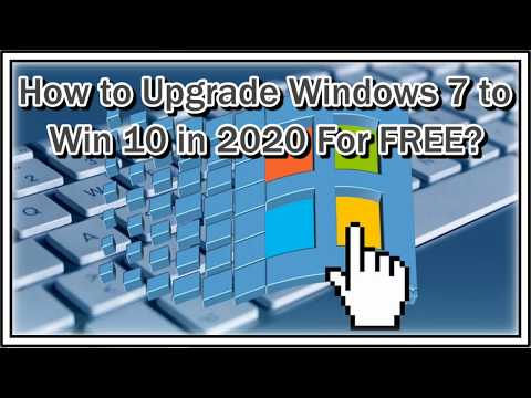 How To Upgrade Windows 7 To Win 10 In 2020 For FREE?