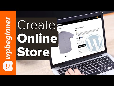 How To Create An ECommerce WordPress Website 2020 Make An Online Store (for Beginners)
