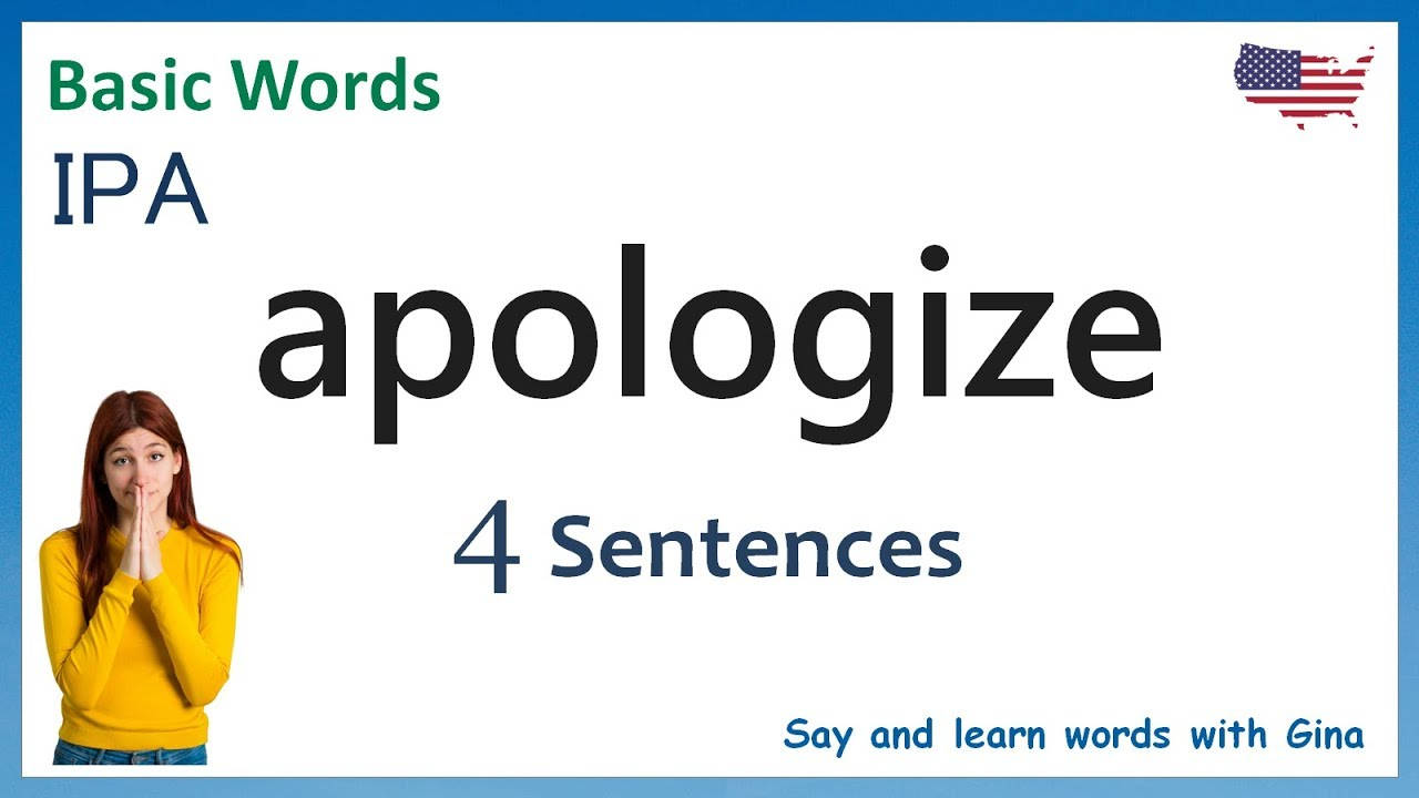 apologize sentence examples  how to pronounce apologize  American  pronunciation