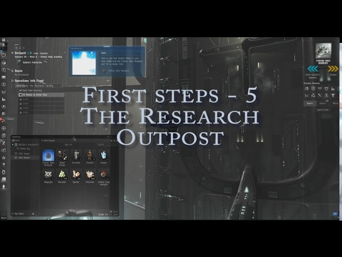 Eve Online Nano-Guide - Turtorial Five - The Research Outpost
