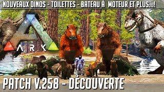 UN TAS DE NOUVEAUTÉS - Ark Survival Evolved FR - PATCH V.258 avec TheBenBig !