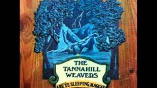Tannahill Weavers - Are Ye Sleeping Maggie - Cam Ye By Atholl.wmv