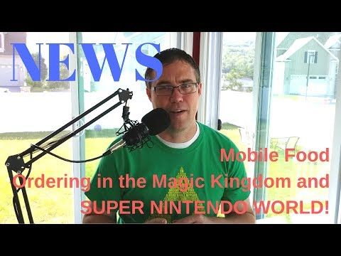 News: Mobile Food Ordering in the Magic Kingdom and Super Nintendo World