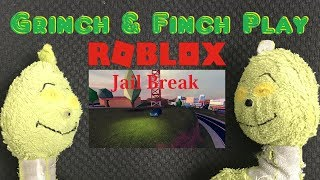 Grinch and Finch Play Roblox Jail Break