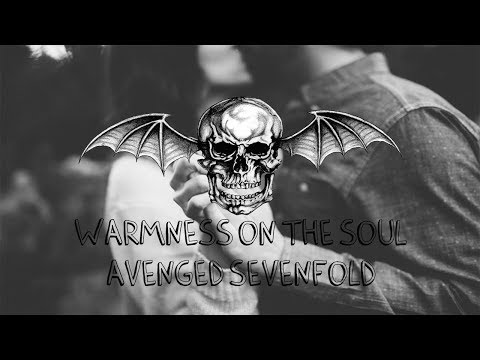 Warmness on the soul - Avenged Sevenfold (Sub. Español)