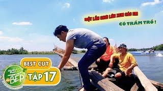 Bộ 3 kình ngư Trường Giang, Duy Khiêm, Lê Trang thi thố bơi lội giữa sông | Muốn Ăn Phải Lăn Vào Bếp