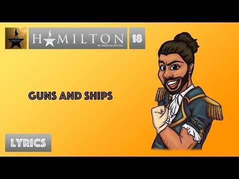 #18 Hamilton - Guns And Ships [[VIDEO LYRICS]]