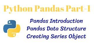 Python Pandas PT-1 || Pandas Introduction || CLASS 12 Informatics Practices