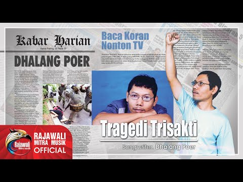 DHALANG POER - TRAGEDI TRISAKTI - Official Karaoke Video
