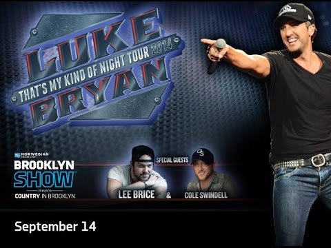 COUNTRY IN BROOKLYN @ BARCLAYS CENTER - LUKE BRYAN WITH SPECIAL GUESTS LEE BRICE AND COLE SWINDELL
