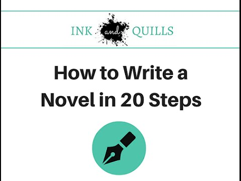How to Write a Novel in 20 Steps