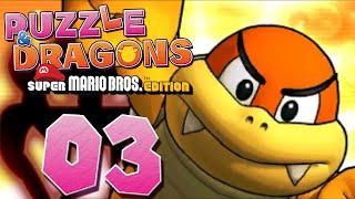 PUZZLE & DRAGONS: MARIO BROS. #03 - Unterirdischer Spaß - Let