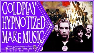 Coldplay Hypnotized to Make Music