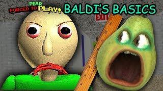 Pear FORCED to play BALDI'S BASICS!