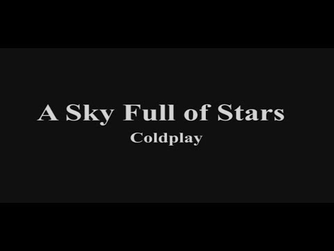 A Sky full of Stars - Coldplay - lirik Indonesia
