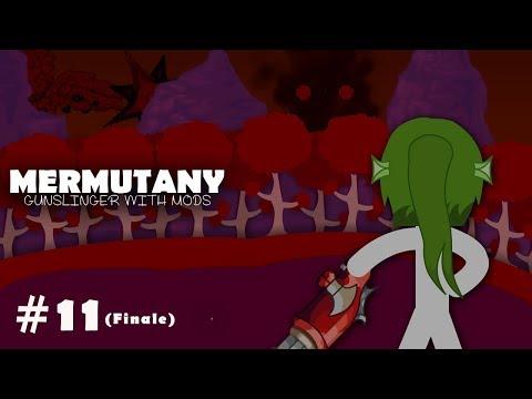 Terraria : Mermutany #11 (Part 1) - Gunslinger with Mods - The Final Showdown