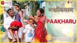 Paakharu | Nashibvaan | Bhalchandra Kadam, Mitalee Jagtap-Varadkar & Neha Joshi | Shalmali Kholgade