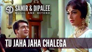 Tu Jaha Jaha Chalega by Singer SAMIR DATE