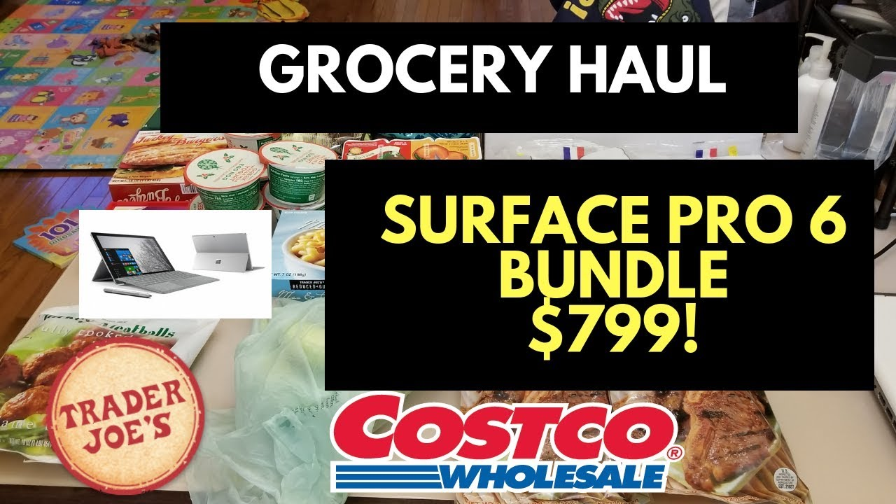 TRADER JOE'S + COSTCO EXPENSIVE HAUL | SURFACE PRO 6 BUNDLE $799 | HAPPY  THANKSGIVING
