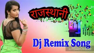 Nonstop rajasthani dj mix song 2018 for dj remix marwadi jukebox  dance hit songratijagah song