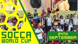 Socca World Cup 2018 | 24th September