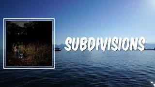 Subdivisions (Lyrics) - The Weather Station