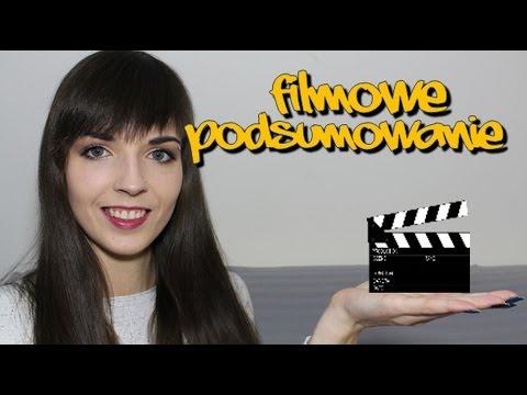 Filmowe podsumowanie #2 || SunshineNaska