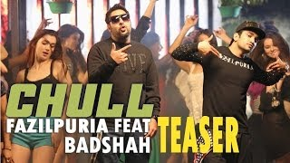Download Hindi Video Songs - Chull - Fazilpuria Teaser | feat. Badshah