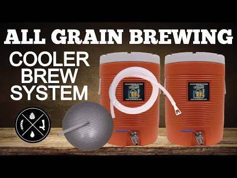 All Grain Brewing on a Cooler Brew System