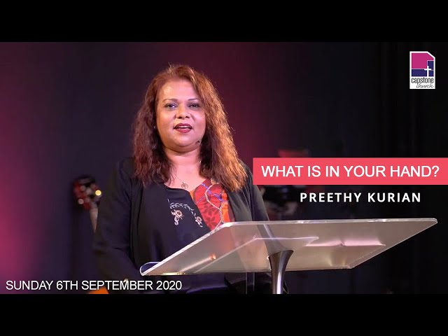 What is in your hand? | Ps Preethy Kurian | 6th September 2020