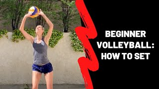 How to Set a Vollęyball for Beginners