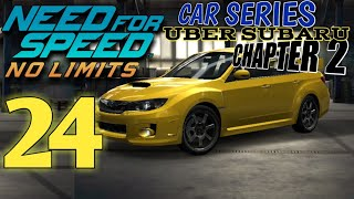 NEED FOR SPEED No Limits - Car Series : Uber Subaru - Chapter2 : Episode 24