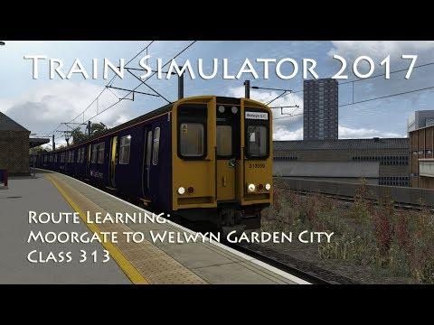 Train Simulator 2017 - Route Learning: Moorgate to Welwyn Garden City (Class 313)