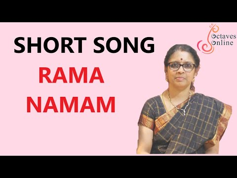 Short Song : Rama Namam