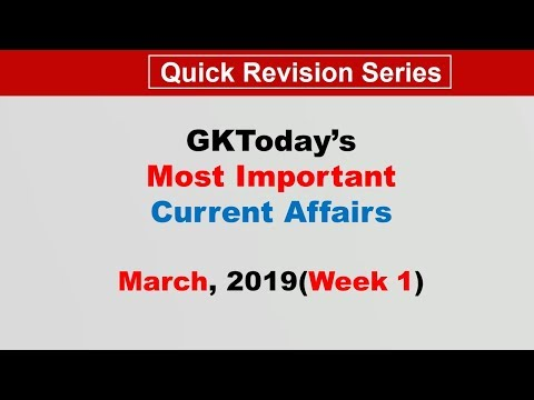 March 2019 Week 1(1-7 March) Current Affairs[English]