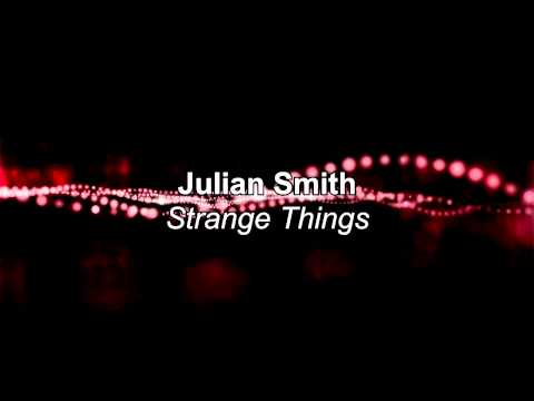Julian Smith - Strange Things