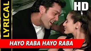 Hayo Raba Hayo Raba With Lyrics | Sonu Nigam, Kavita Krishnamurthy | Kranti 2002 Songs | Bobby Deol